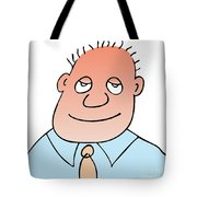 satisfied Tote Bag by Michal Boubin