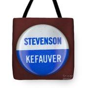 Stevenson Campaign Button Tote Bag by Granger