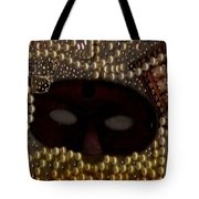 Unmask You Masquerades Dont Last Forever Tote Bag by Pepita Selles
