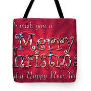 We Wish You A Merry Christmas Tote Bag by Susan Kinney