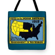 1915 Vote For Women's Suffrage Tote Bag by Historic Image
