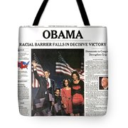 PRESIDENTIAL CAMPAIGN, 2008 Tote Bag by Granger
