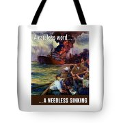 A Careless Word A Needless Sinking Tote Bag by War Is Hell Store