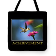 Achievement  Inspirational Motivational Poster Art Tote Bag by Christina Rollo