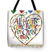 All Hearts Come Home For Christmas Tote Bag by Karon Melillo DeVega