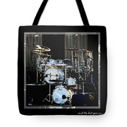 And The Beat Goes On.... Tote Bag by Holly Kempe