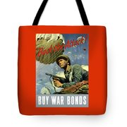 Back The Attack Buy War Bonds Tote Bag by War Is Hell Store