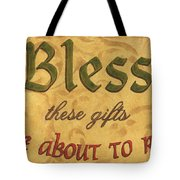 Bless These Gifts Tote Bag by Debbie DeWitt