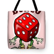 Bunco Tote Bag by Kevin Middleton