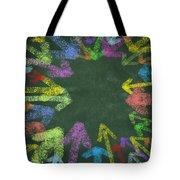 Chalk Drawing Colorful Arrows Tote Bag by Setsiri Silapasuwanchai