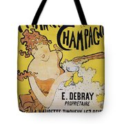 Champagne Poster, 1891 Tote Bag by Granger