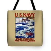 Enlist In The Navy Tote Bag by War Is Hell Store