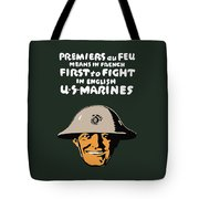 First To Fight - US Marines Tote Bag by War Is Hell Store