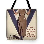 For Every Fighter A Woman Worker Tote Bag by Adolph Treidler