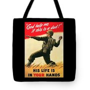 God Help Me If This Is A Dud Tote Bag by War Is Hell Store