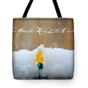 Have Yourself a Merry Little Christmas Tote Bag by Lisa Knechtel