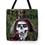 I Almost Survived Tote Bag by David Lee Thompson
