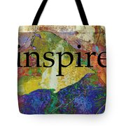 Inspire Tote Bag by Ann Powell