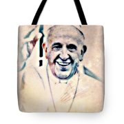 Leader For Peace, Community, Love Tote Bag by WBK