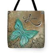 Live And Love Butterfly By Madart Tote Bag by Megan Duncanson