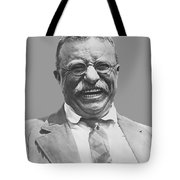President Teddy Roosevelt Tote Bag by War Is Hell Store