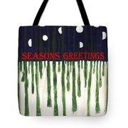 Seasons Greetings 2 Tote Bag by Patrick J Murphy