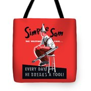 Simple Sam The Wasting Fool Tote Bag by War Is Hell Store