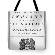 Six Nations Treaty, 1742 Tote Bag by Granger