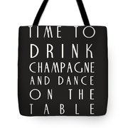 Time To Drink Champagne Tote Bag by Georgia Fowler