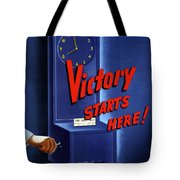 Victory Starts Here Tote Bag by War Is Hell Store
