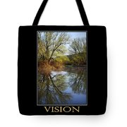Vision Inspirational Motivational Poster Art Tote Bag by Christina Rollo