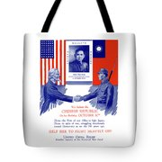 We Salute The Chinese Republic Tote Bag by War Is Hell Store