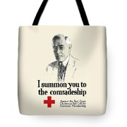Woodrow Wison Red Cross Roll Call Tote Bag by War Is Hell Store
