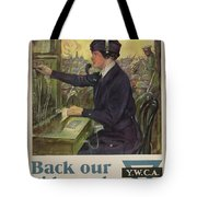 World War I Ywca Poster Tote Bag by Clarence F Underwood