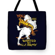 You Are Wanted By Us Army Tote Bag by War Is Hell Store