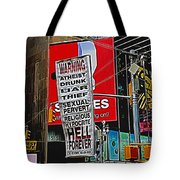 You've Been Warned Tote Bag by Allen Beatty