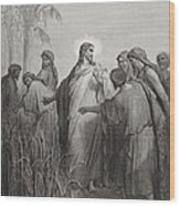 Jesus And His Disciples In The Corn Field Wood Print by Gustave Dore