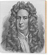 Isaac Newton Wood Print by Oprea Nicolae