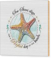 Sea Stars Align For A Perfect Day At The Beach Wood Print by Amy Kirkpatrick