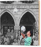 Juggler In Epcot Center Wood Print by Jim Hughes