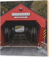 Taftsville Covered Bridge Vermont Wood Print by Edward Fielding