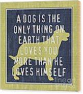 A Dog... Wood Print by Debbie DeWitt