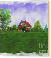 Abandond Farm House Digital Paint Wood Print by Debbie Portwood