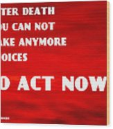 Against Suicide Wood Print by Sir Josef - Social Critic - ART