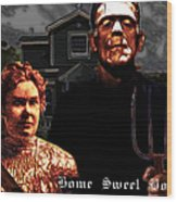 American Gothic Resurrection Home Sweet Home 20130715 Wood Print by Wingsdomain Art and Photography