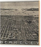 Antique Map Of Berkeley California By Charles Green - Circa 1909 Wood Print by Blue Monocle