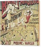 Bains Parisiens. Advertisment Marking Wood Print by Everett