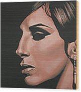 Barbra Streisand Wood Print by Paul Meijering