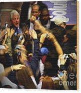 Bill Clinton At Muhlenberg College Wood Print by Jacqueline M Lewis