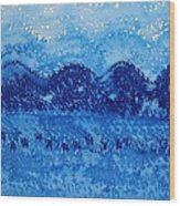 Blue Ridge Original Painting Wood Print by Sol Luckman